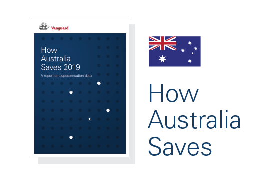 How Australia Saves - Vanguard Research