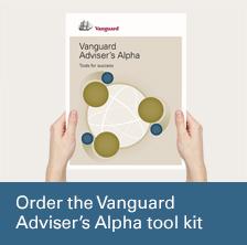Order a free copy of Vanguard Adviser's Alpha tool kit