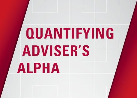 Adviser's Alpha: Putting a value on your value