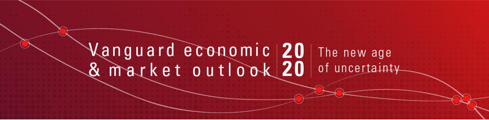 Vanguard outlook 2020