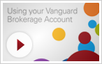 Using your Vanguard Brokerage Account